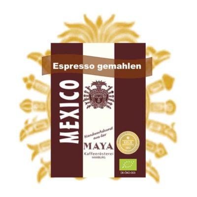 Espresso gemahlen aus Mexiko - Maya Kaffee